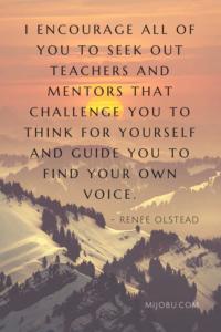 Mentors help find your voice